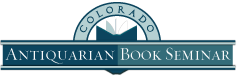 Colorado Antiquarian Book Seminar